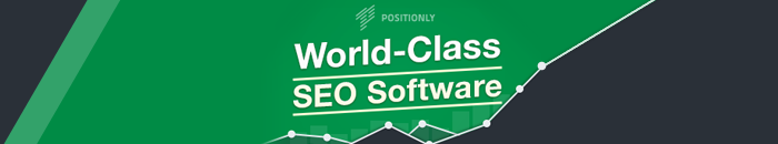 Positionly | World Class SEO Software